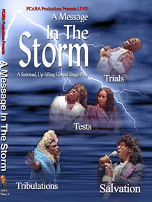 A Message in the Storm Gospel Stage Play